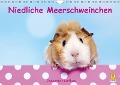 Niedliche Meerschweinchen (Wandkalender 2018 DIN A4 quer) Dieser erfolgreiche Kalender wurde dieses Jahr mit gleichen Bildern und aktualisiertem Kalendarium wiederveröffentlicht. - Jeanette Hutfluss