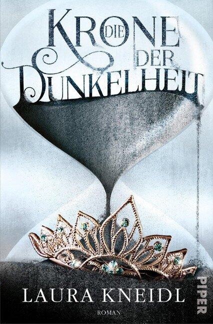 Die Krone der Dunkelheit 01 - Laura Kneidl