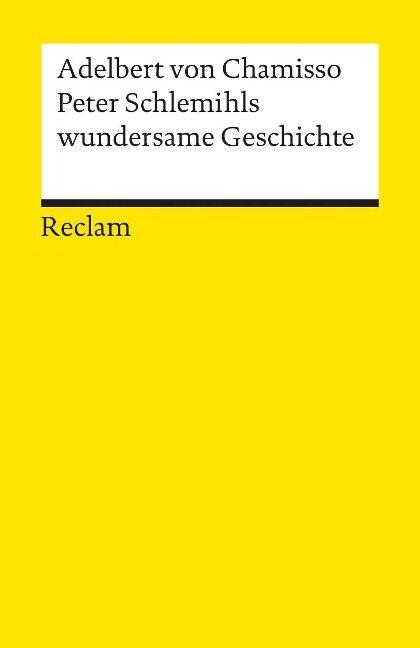 Peter Schlemihls wundersame Geschichte - Adelbert von Chamisso
