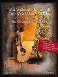 Das Weihnachtsliederbuch für Alt und Jung - XXL -