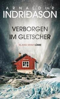 Verborgen im Gletscher - Arnaldur Indriðason