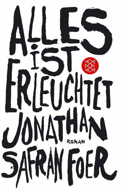 Alles ist erleuchtet - Jonathan Safran Foer