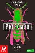 Pheromon 1: Pheromon - Rainer Wekwerth, Thariot