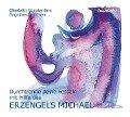 Durchtrenne deine Fesseln mit Hilfe des Erzengels Michael. CD - Elisabeth Constantine