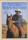 Natural Horse-Man-Ship - Pat Parelli, Kathy Kadash