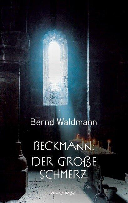 Beckmann: Der große Schmerz