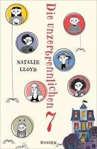 Die unzertrennlichen Sieben - Natalie Lloyd