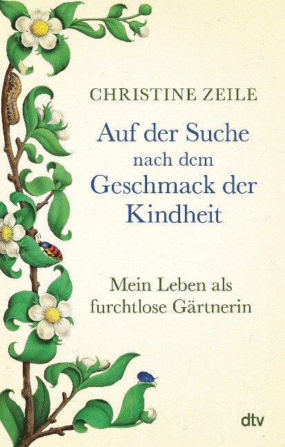 Auf der Suche nach dem Geschmack der Kindheit - Christine Zeile