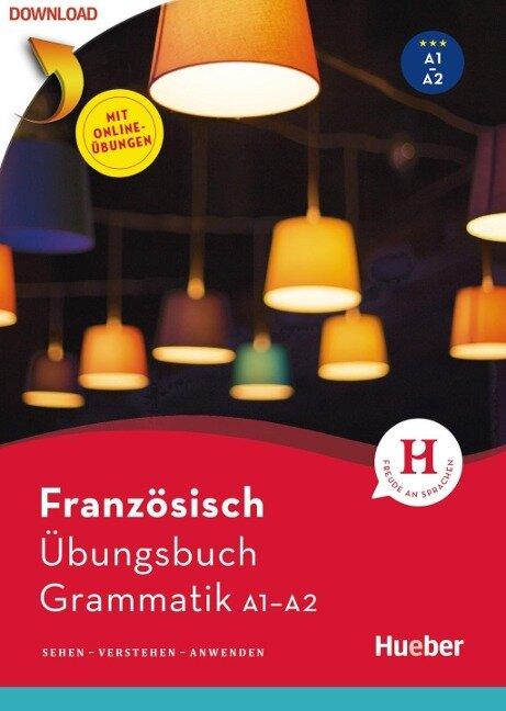 Französisch - Übungsbuch Grammatik A1/A2 - Pascale Rousseau, Marie-Sophie Brouty-Walter