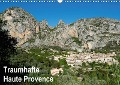 Traumhafte Haute Provence (Wandkalender 2018 DIN A3 quer) - Tanja Voigt