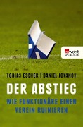 Der Abstieg - Tobias Escher, Daniel Jovanov