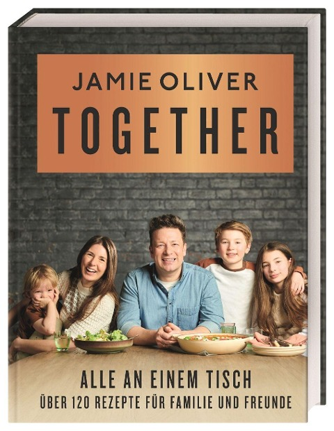 Together - Alle an einem Tisch - Jamie Oliver