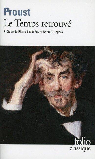 A la recherche du temps perdu 7. Le temps retrouvé - Marcel Proust