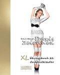 Praxis Zeichnen - XL Übungsbuch 21: Cocktailkleider - York P. Herpers