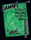 Camps, Retreats, Missions and Service Ideas - Youth Specialties