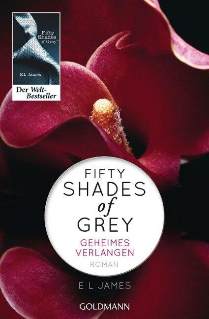 Fifty Shades of Grey - Geheimes Verlangen - E L James