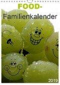 FOOD -Familienkalender (Wandkalender 2019 DIN A4 hoch) - K. A. Schnellewelten