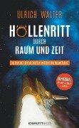 Höllenritt durch Raum und Zeit - Ulrich Walter