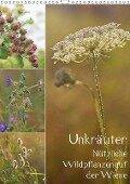 Unkräuter - Nützliche Wildpflanzen auf der Wiese (Wandkalender 2018 DIN A3 hoch) Dieser erfolgreiche Kalender wurde dieses Jahr mit gleichen Bildern und aktualisiertem Kalendarium wiederveröffentlicht. - K. A. Drachenkind-Fotografie