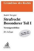 Strafrecht Besonderer Teil I - Rudolf Rengier