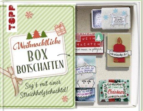 Weihnachtliche Boxbotschaften. Sag's mit einer Streichholzschachtel - Susanne Wicke