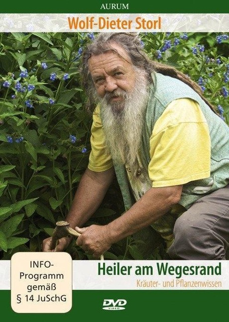 Heiler am Wegesrand. DVD-Video - Wolf-Dieter Storl