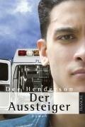 Der Aussteiger - Dee Henderson
