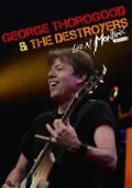 Live At Montreux 2013 (DVD) - George Thorogood