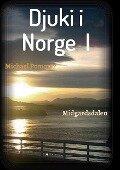 Djuki i Norge I - Michael Pommer