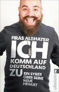 Ich komm auf Deutschland zu - Firas Alshater