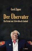 Der Übervater - Gerd Zipper