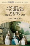 A Polite and Commercial People - Paul Langford