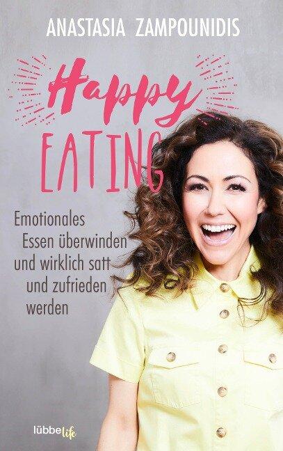 Happy Eating - Anastasia Zampounidis