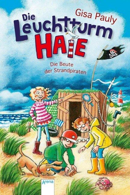Die Leuchtturm-HAIE (3). Die Beute der Strandpiraten - Gisa Pauly