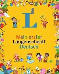 Mein erster Langenscheidt Deutsch - Erstes Wörterbuch für Kinder ab 3 Jahren -