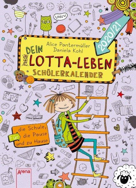 Dein Lotta-Leben. Schülerkalender 2020/21 - Alice Pantermüller