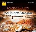 Tod in der Atacama - Roberto Ampuero