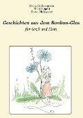 Geschichten aus dem Bonbon-Glas - Hannah Holzgreve, Maxi Lippert, Sarah Holzgreve