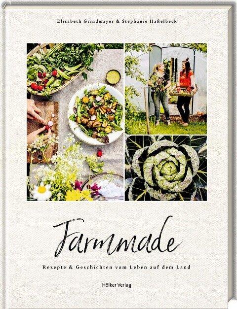 Farmmade - Stephanie Haßelbeck, Elisabeth Grindmayer