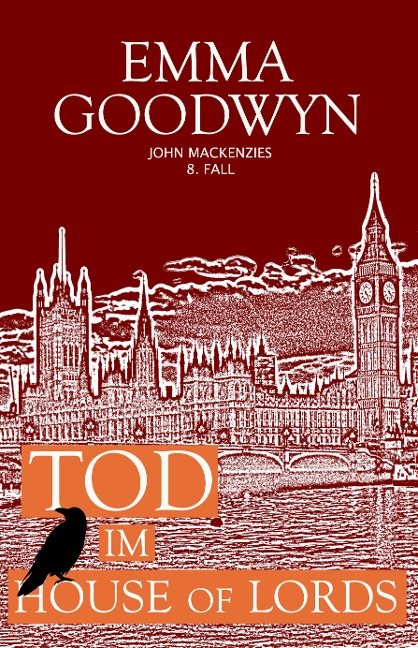 Tod im House of Lords - Emma Goodwyn