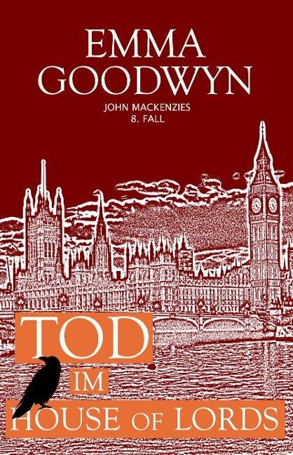 Tod im House of Lords - Emma Goodwyn