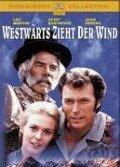 Westwärts zieht der Wind - Paddy Chayefsky, Alan Jay Lerner, Nelson Riddle, Frederick Loewe, André Previn