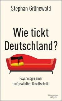 Wie tickt Deutschland? - Stephan Grünewald