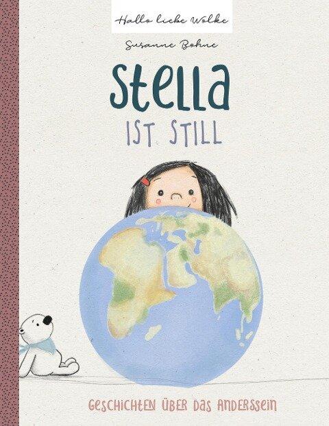 Stella ist still - Geschichten über das Anderssein - Susanne Bohne