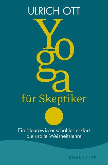 Yoga für Skeptiker - Ulrich Ott