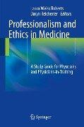 Professionalism and Ethics in Medicine -