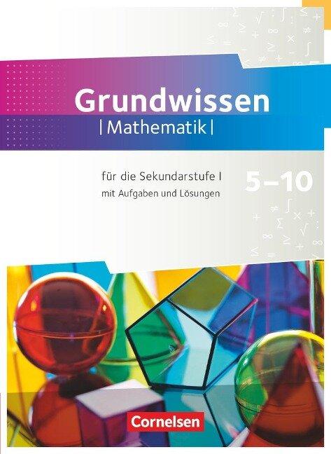 Fundamente der Mathematik 5. bis 10. Schuljahr - Zu allen Ausgaben - Grundwissen - Frank G. Becker, Ralf Benölken, Rolf Ebel, Wolfram Eid, Lothar Flade