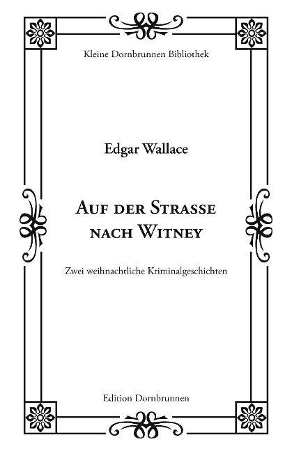 Auf der Straße nach Witney - Edgar Wallace