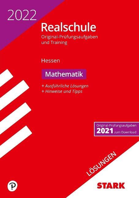 STARK Lösungen zu Original-Prüfungen und Training Realschule 2022 - Mathematik - Hessen -