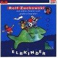 Elbkinder. CD - Rolf Zuckowski